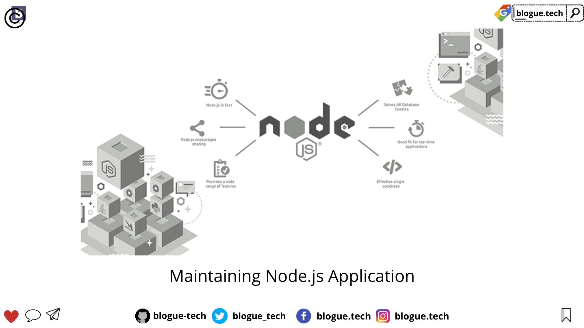 Maintaining Node.js Application