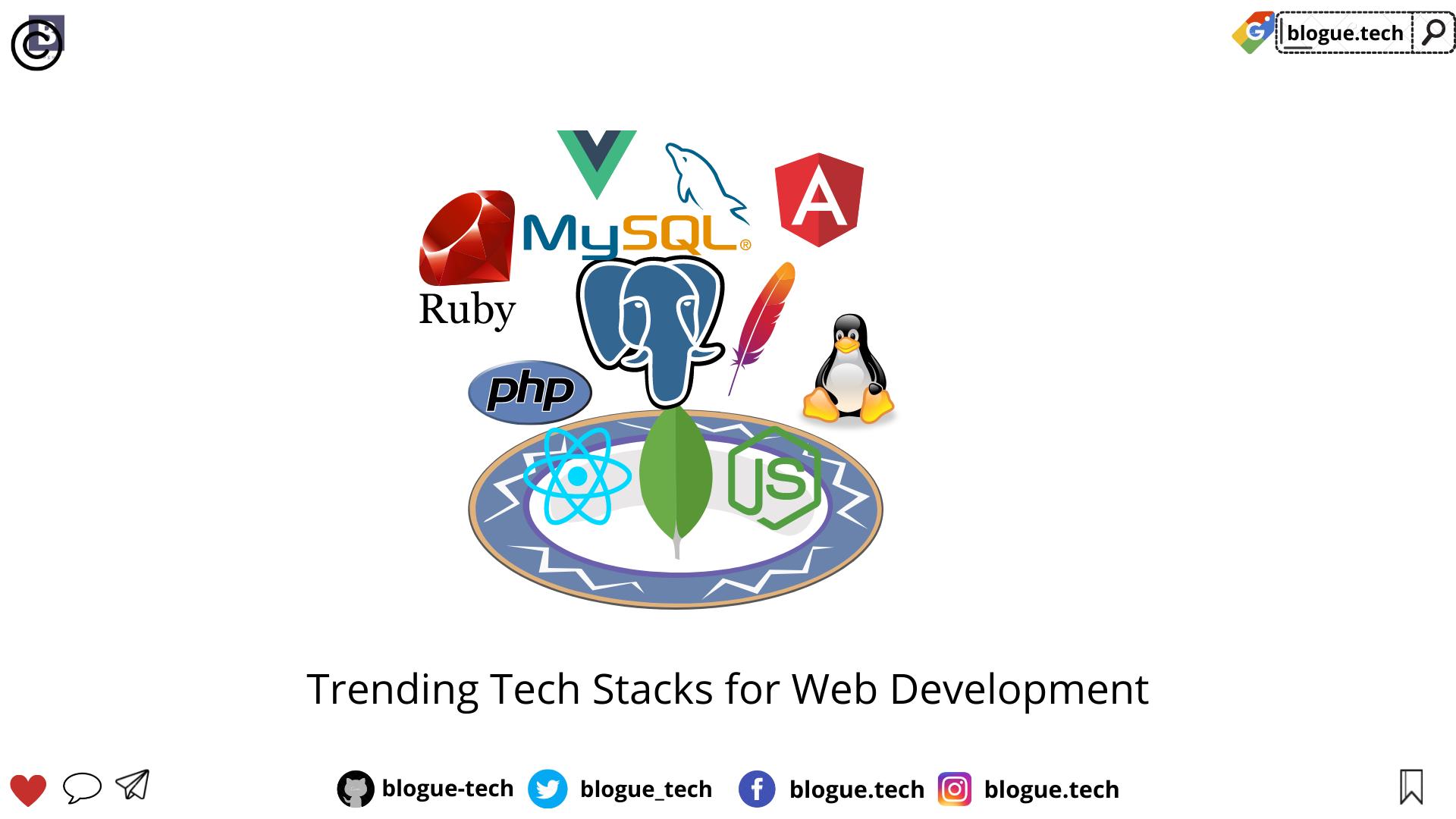 Trending Tech Stacks for Web Development